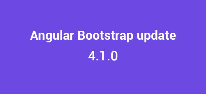 Angular Bootstrap update - 4.1.0